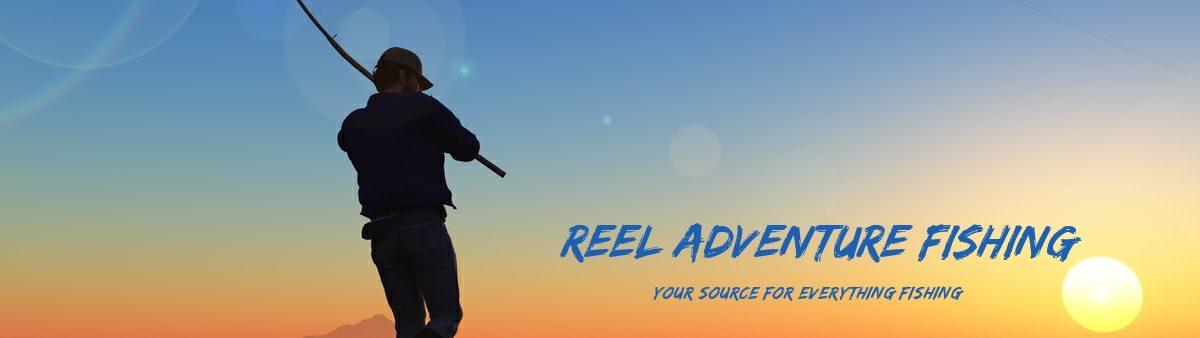 Reel Adventure Fishing